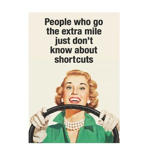 People Who Go The Extra Mile Greetings Card