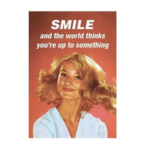 Smile And The World Thinks Greetings Card