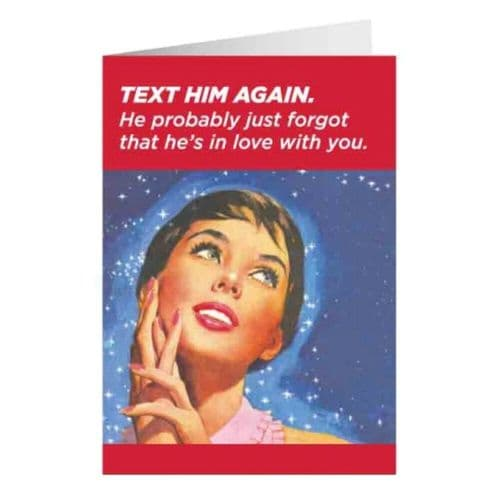Text Him Again Greetings Card
