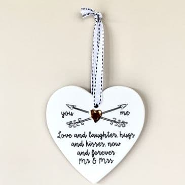 'LOVE AND LAUGHTER, HUGS & KISSES, NOW & FOREVER MR & MRS' Hanging Heart