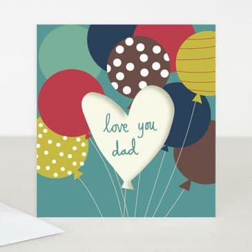 Caroline Gardner - Love You Dad - Greeting Card - Ideal for Father's Day!
