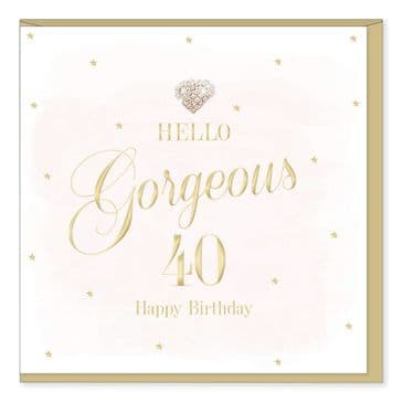 Gorgeous Luxury 'HAPPY 40TH BIRTHDAY' Card with Diamante Heart Embellishment