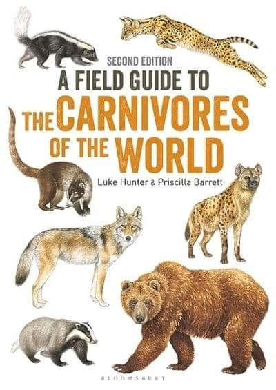 A Field Guide to Carnivores Of the World