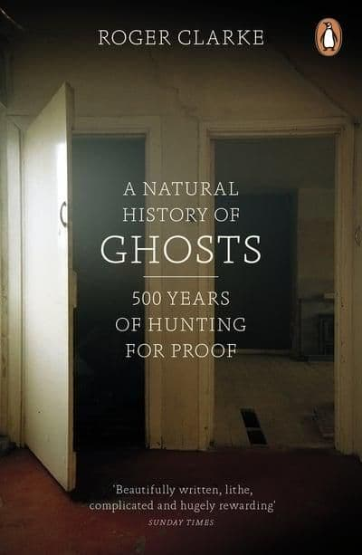 A Natural History Of Ghosts