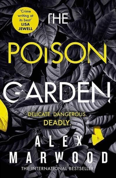 Alex Marwood - The Poison Garden