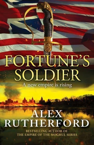 Alex Rutherford - Fortune's Soldier