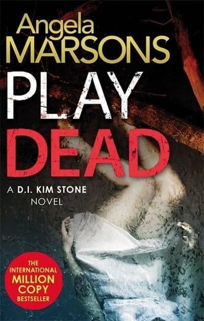 Angela Marsons - Play Dead