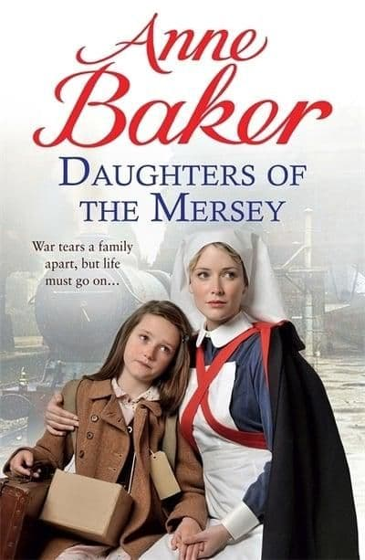 Anne Baker - Daughter's of the Mersey