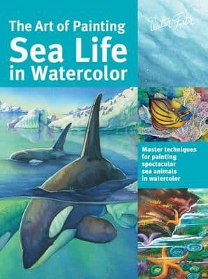 Art of Painting Sea Life In Watercolour