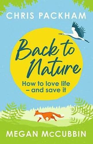 Back to Nature - How to Love Life and Save It