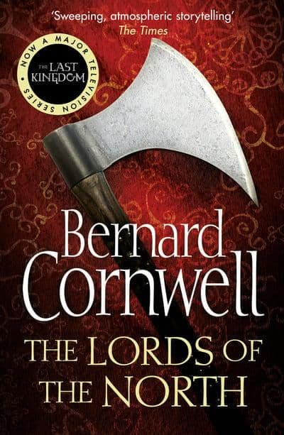 Bernard Cornwell - The Lords Of The North