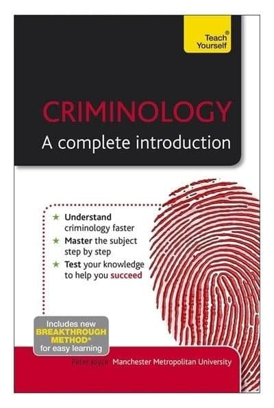 Criminology A Complete Introduction (Teach Yourself)