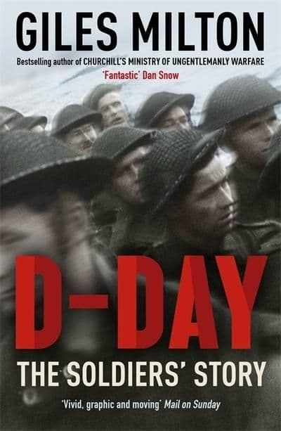 D-Day The Soldiers' Story