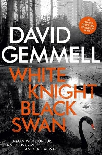 David Gemmell - White Knight Black Swan