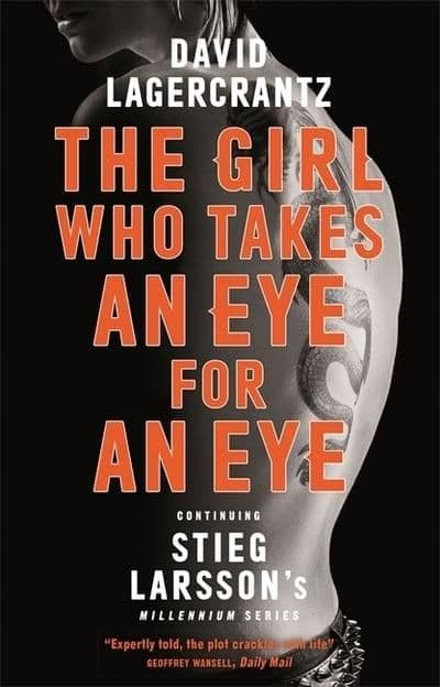 David Lagercrantz - The Girl Who Takes An Eye For An Eye