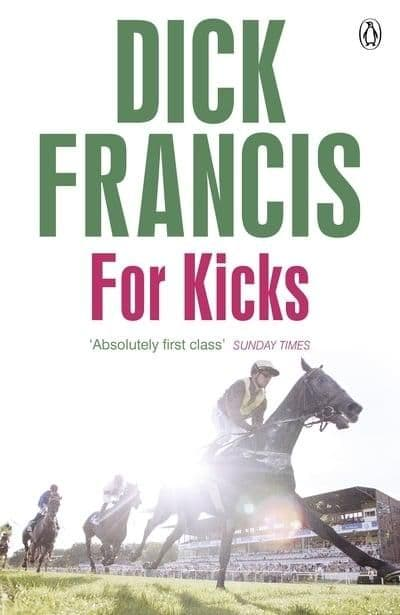 Dick Francis - For Kicks