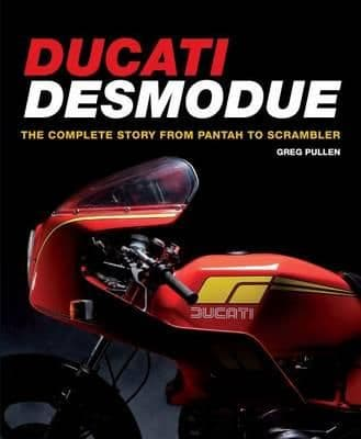 Ducati Desmodue the Complete Story
