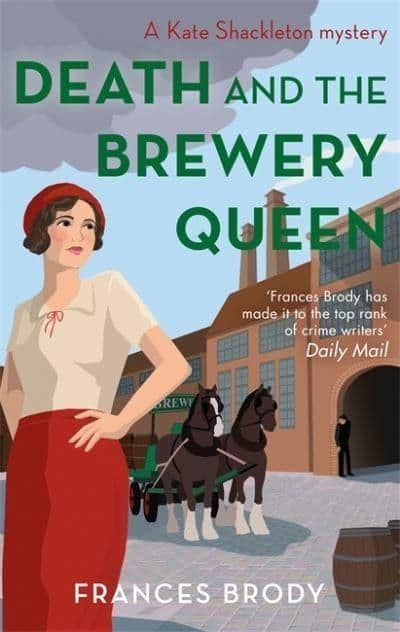 Frances Brody -  Death and the Brewery Queen