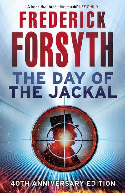 Frederick Forsyth - The Day of The Jackal