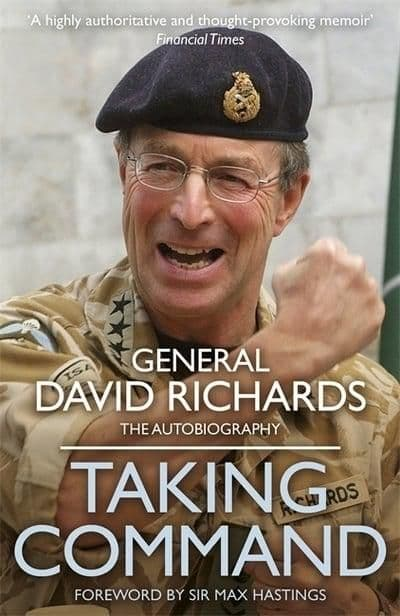 General David Richards - Taking Command