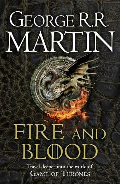 George RR Martin - Fire And Blood