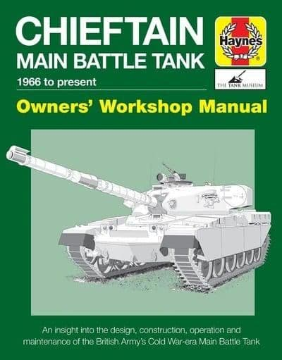 Haynes Manual: Chieftan Main Battle Tank