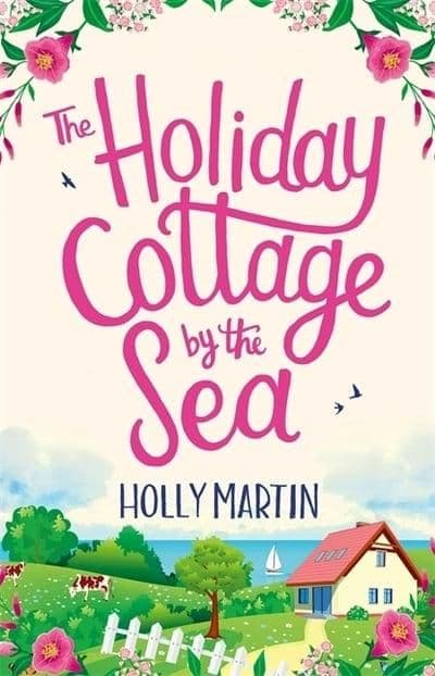 Holly Martin - Holiday Cottage by the Sea