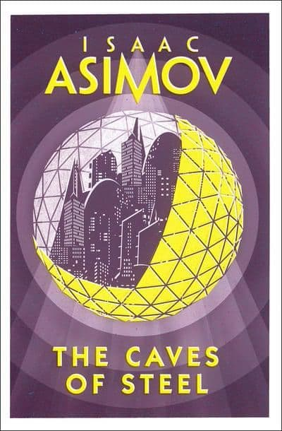 Isaac Asimov - Caves Of Steel