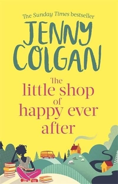 Jenny Colgan - The Little Shop Of Happy Ever After
