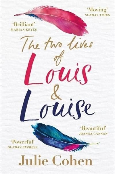 Julie Cohen - The Two Lives Of Louis And Louise