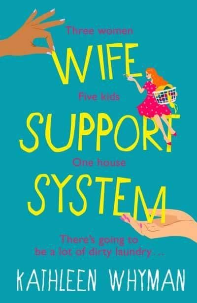 Kathleen Whyman - Wife Support System