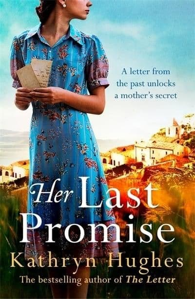 Kathryn Hughes - Her Last Promise