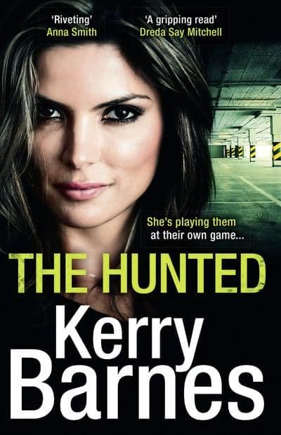 Kerry Barnes - The Hunted