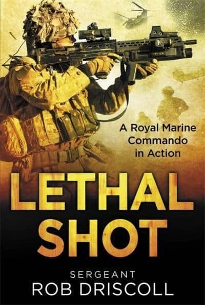Lethal Shot - Sergeant Rob Driscoll