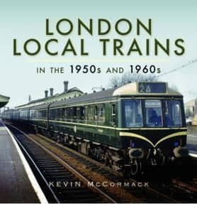LONDON LOCAL TRAINS 1950's & 1960's