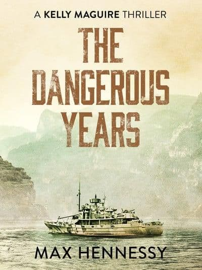 Max Hennessy - The Dangerous Years