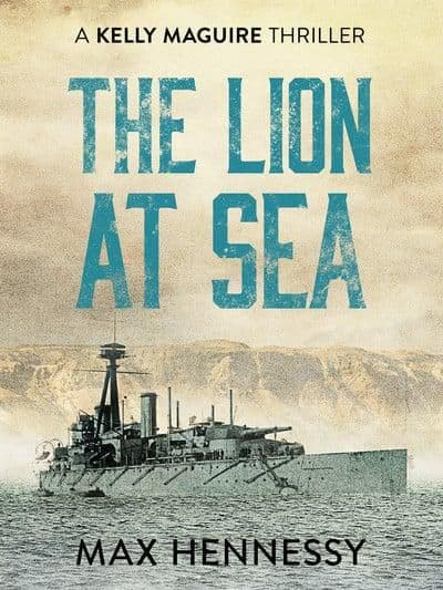 Max Hennessy - The Lion At Sea