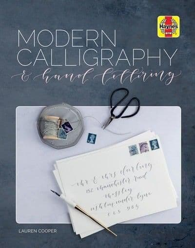 Modern Calligraphy & Hand Lettering (Haynes Guide)