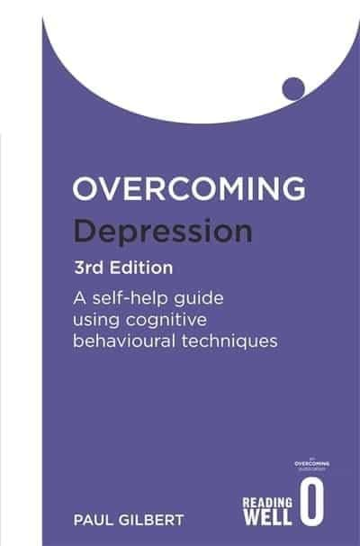 Overcoming Depression  - A Self Help Guide
