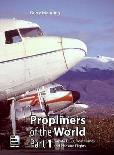 Prop Liners  of the World Volume 1