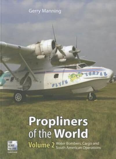 Prop Liners  of the World Volume 2