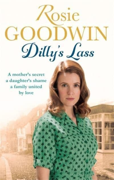 Rosie Goodwin  - Dilly's Lass