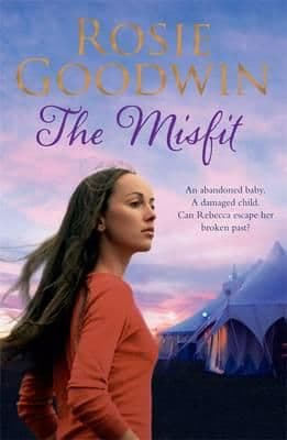 Rosie Goodwin  - The Misfit