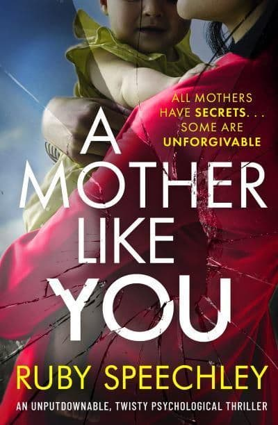 Ruby Speechley - A Mother Like You