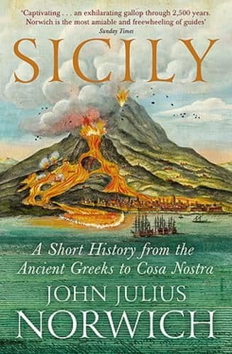 Sicily - A Short History from Greeks to Cosa Nostra