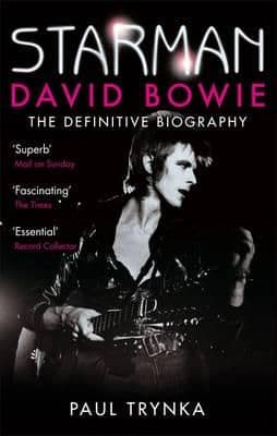 Starman David Bowie the definitive story