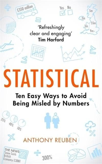 Statistical Ten Easy Ways to Avoid Being Misled by Numbers