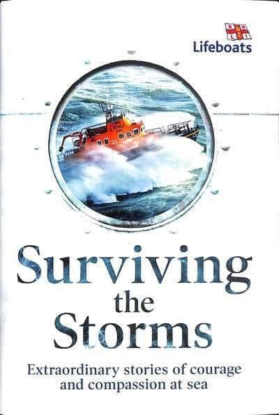 Surviving the Storms - Extraordinary Stories of Courage and Compassion at Sea