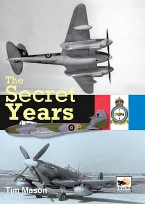 The Secret Years Flight Testing at Boscombe Down