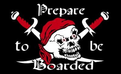 PREPARE TO BE BOARDED - 5 X 3 FLAG